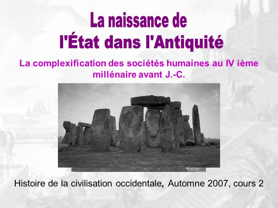 La complexification des sociétés humaines au IV ième millénaire avant J.-C.