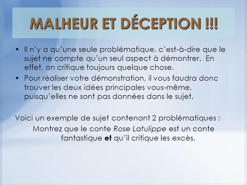 MALHEUR ET DÉCEPTION !!.