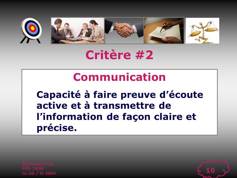 Roosevelt Cap FPE-7650 Gr.60 / H-2009 9 Critère #1 Orientation client Smart Bella