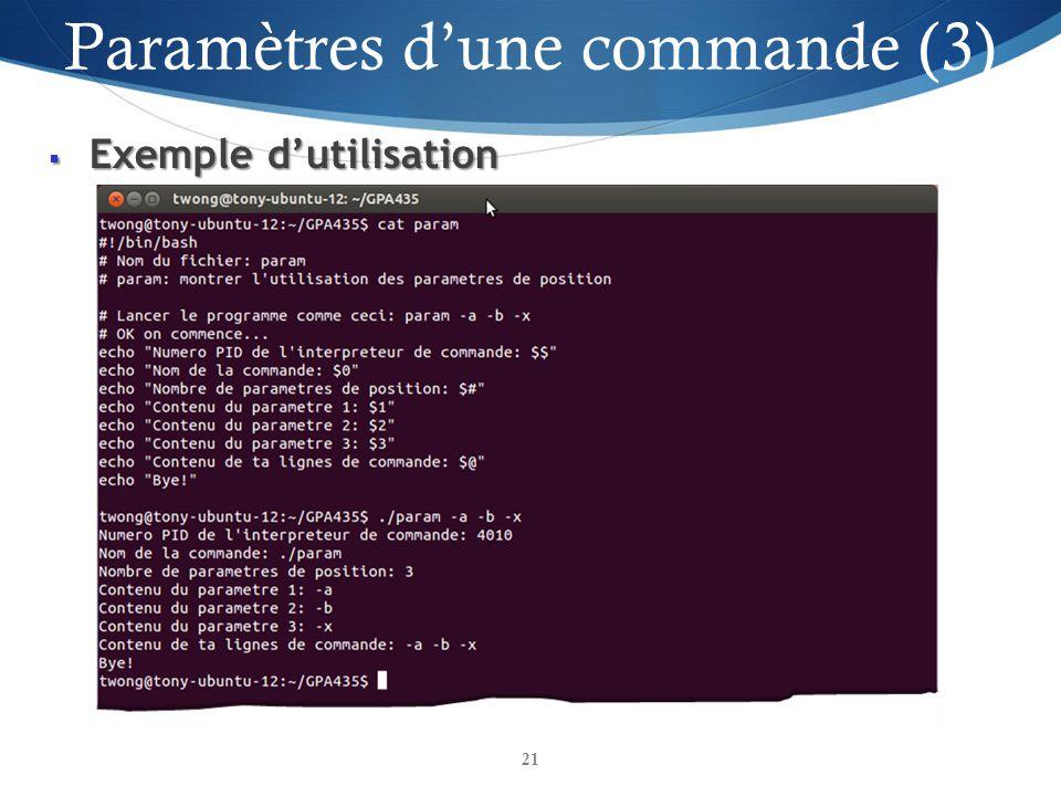 Exemple dutilisation Exemple dutilisation 21 Paramètres dune commande (3) 21