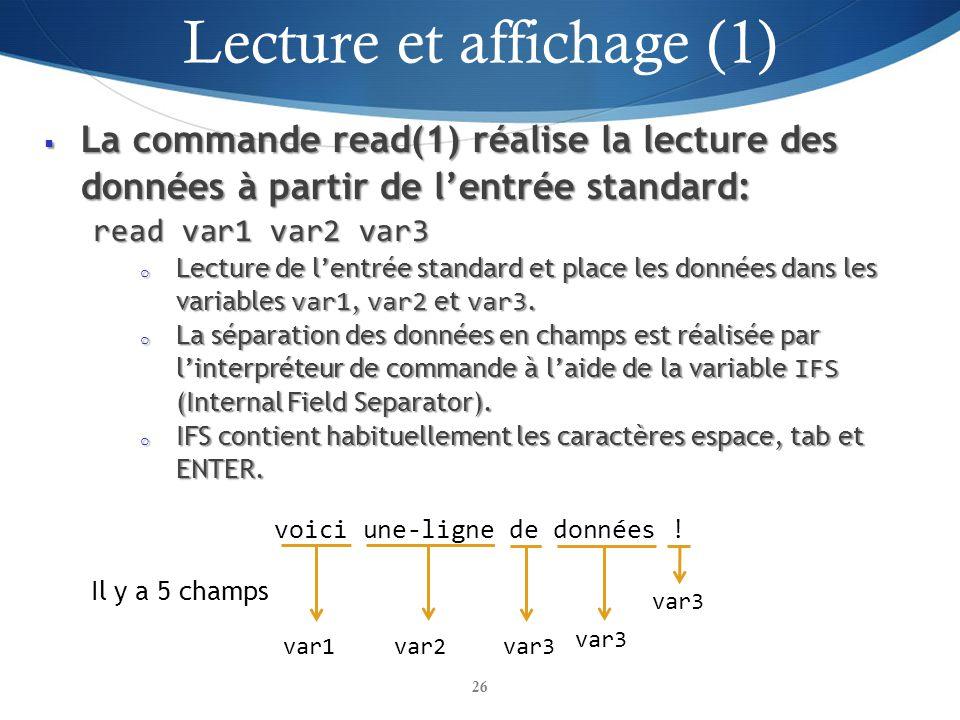 La commande read(1) réalise la lecture des données à partir de lentrée standard: La commande read(1) réalise la lecture des données à partir de lentré