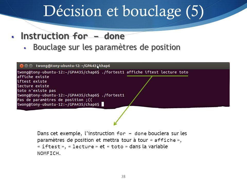 Instruction for – done Instruction for – done Bouclage sur les paramètres de position Bouclage sur les paramètres de position 38 Dans cet exemple, lin