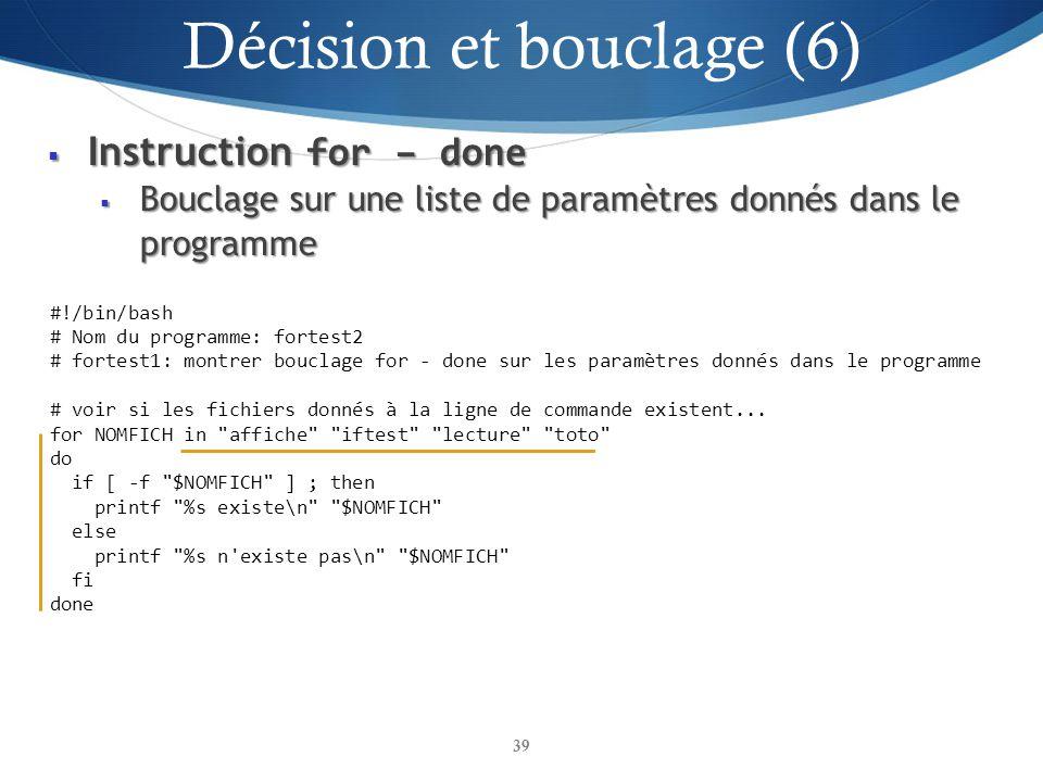 Instruction for – done Instruction for – done Bouclage sur une liste de paramètres donnés dans le programme Bouclage sur une liste de paramètres donné