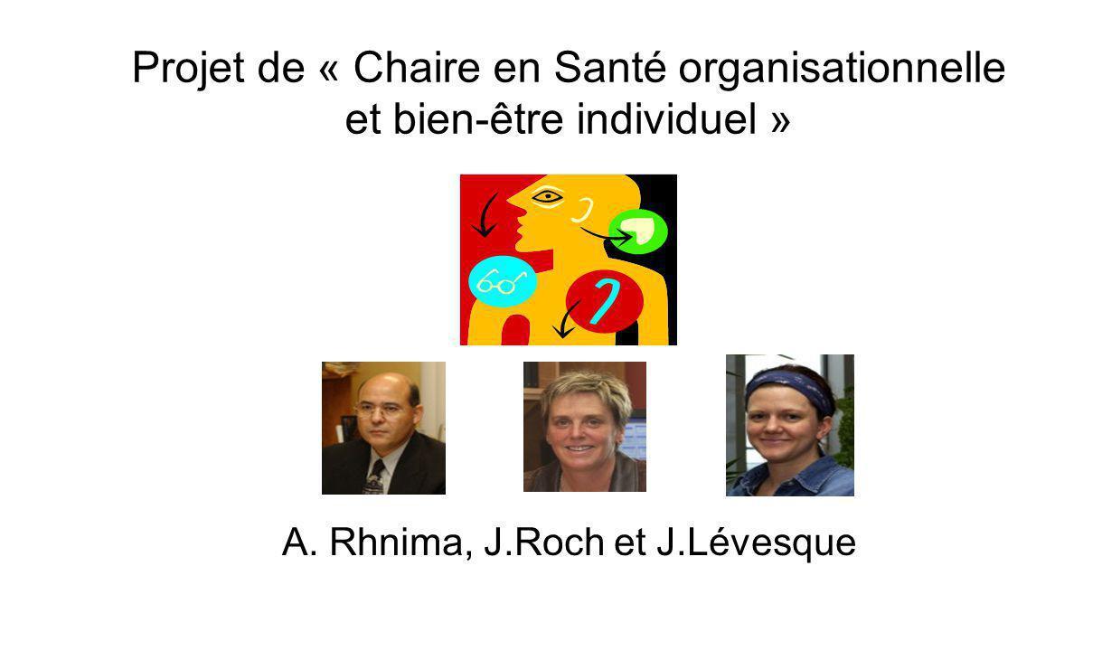 Projet de « Chaire en Santé organisationnelle et bien-être individuel » A.