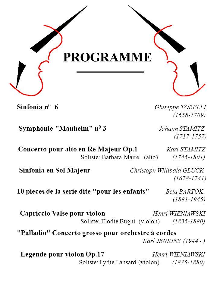 Concerto pour alto en Re Majeur Op.1 Karl STAMITZ Soliste: Barbara Maire (alto) (1745-1801) Symphonie