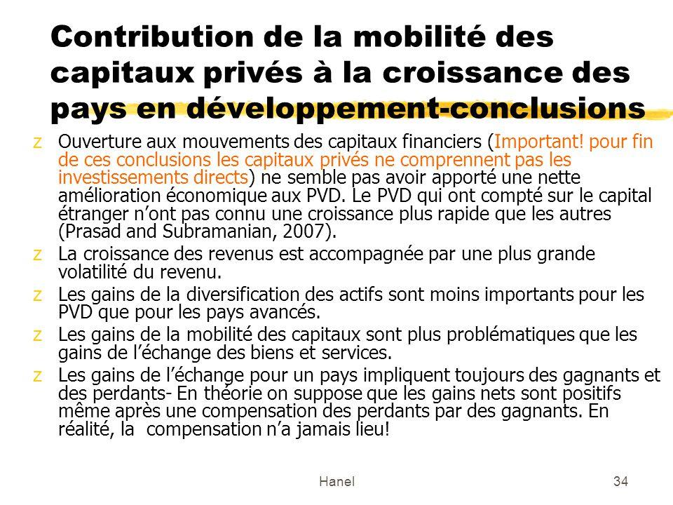 Hanel34 Contribution de la mobilité des capitaux privés à la croissance des pays en développement-conclusions zOuverture aux mouvements des capitaux f