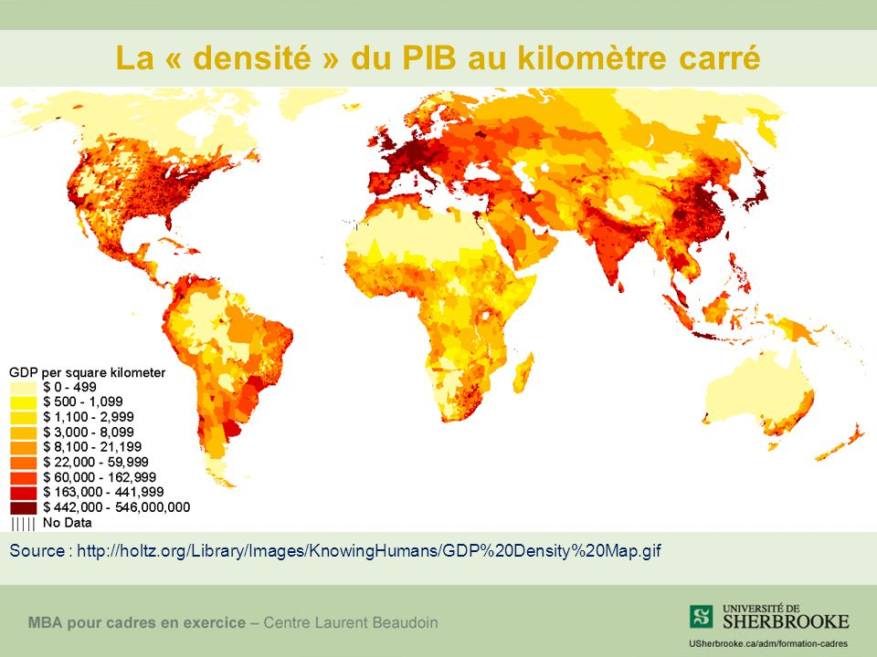 La « densité » du PIB au kilomètre carré Source : http://holtz.org/Library/Images/KnowingHumans/GDP%20Density%20Map.gif