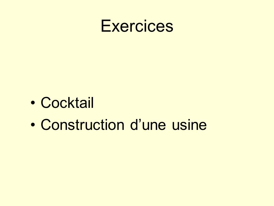Exercices Cocktail Construction dune usine