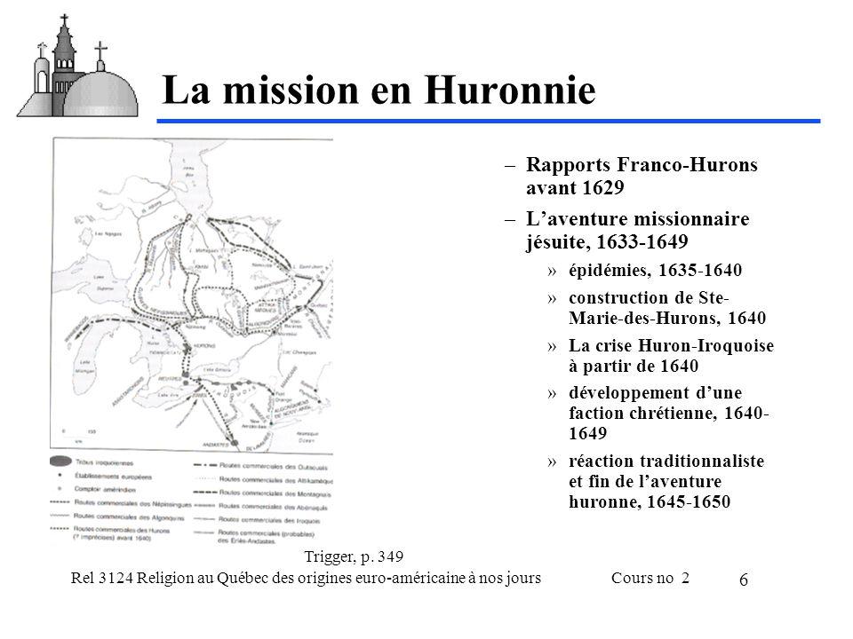 Rel 3124 Religion au Québec des origines euro-américaine à nos joursCours no 2 7 Guerres et guerillas, 1643