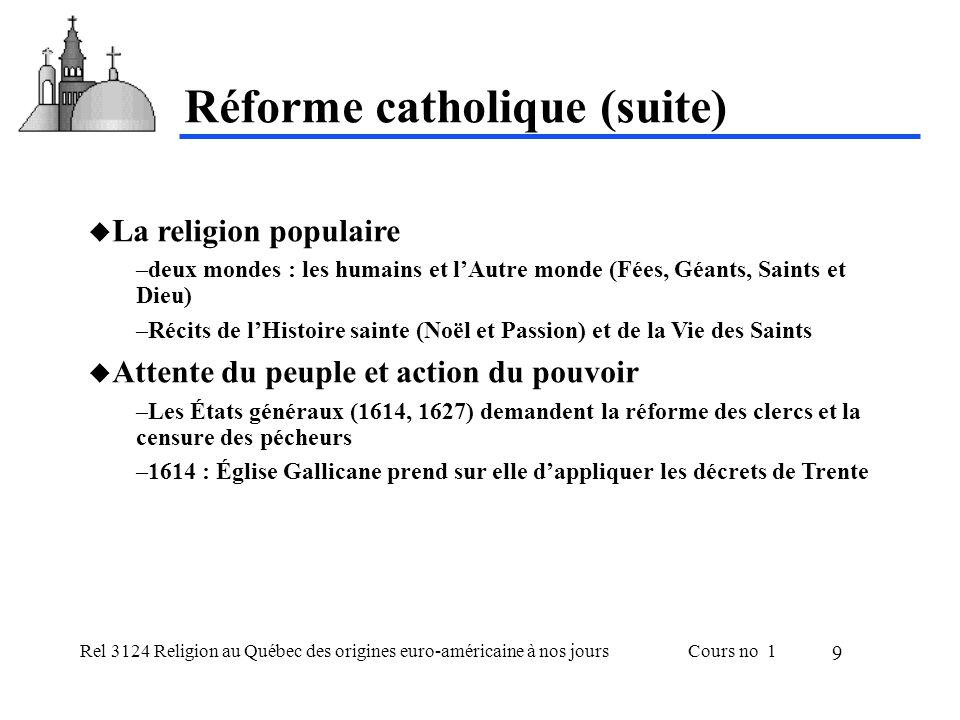 Rel 3124 Religion au Québec des origines euro-américaine à nos joursCours no 1 9 La religion populaire –deux mondes : les humains et lAutre monde (Fée