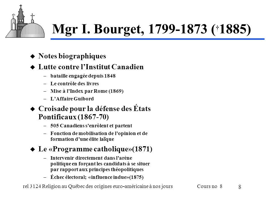 rel 3124 Religion au Québec des origines euro-américaine à nos joursCours no 8 8 Mgr I.