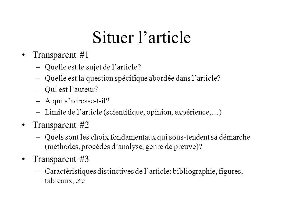 Situer larticle Transparent #1 –Quelle est le sujet de larticle.