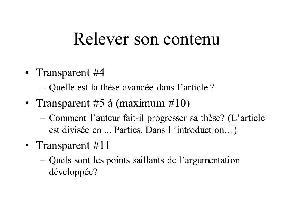 Relever son contenu Transparent #4 –Quelle est la thèse avancée dans larticle .