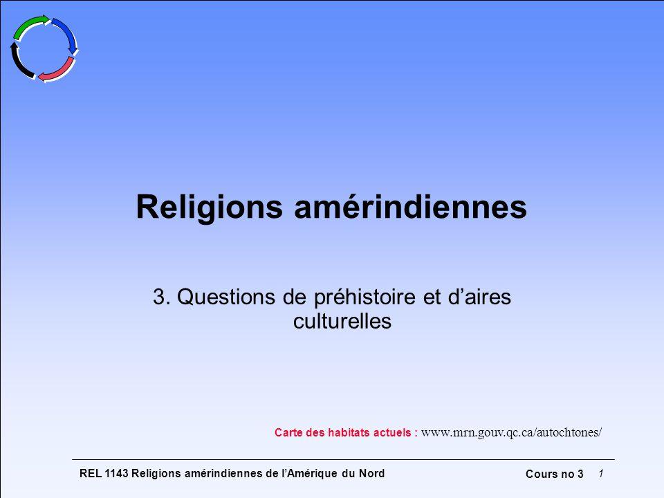 REL 1143 Religions amérindiennes de lAmérique du Nord1 Cours no 3 Religions amérindiennes 3.