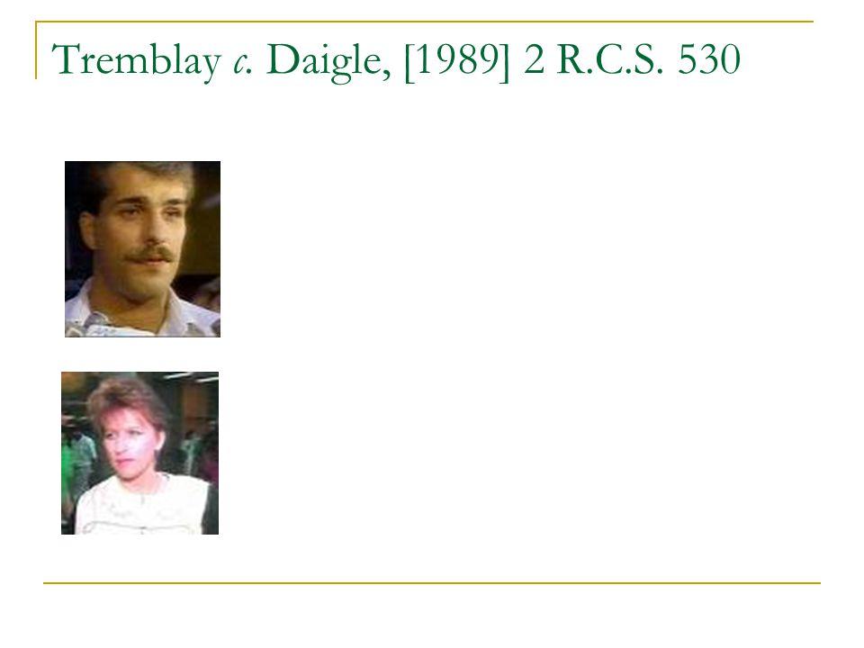 Tremblay c. Daigle, [1989] 2 R.C.S. 530