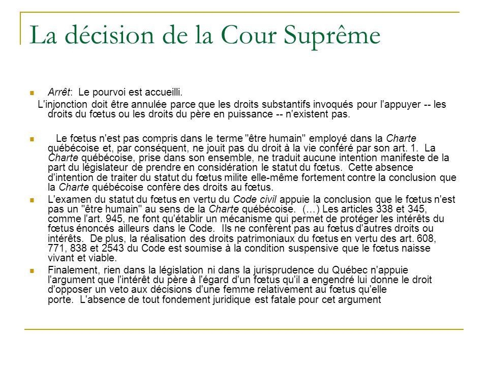 La décision de la Cour Suprême Arrêt: Le pourvoi est accueilli.