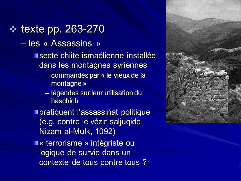 texte pp. 263-270 texte pp. 263-270 –les « Assassins » secte chiite ismaélienne installée dans les montagnes syriennes –commandés par « le vieux de la