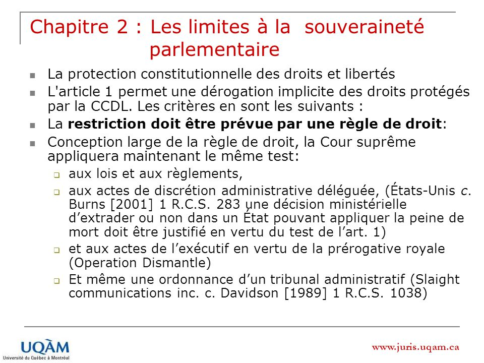 www.juris.uqam.ca Chapitre 2 : Les limites à la souveraineté parlementaire La protection constitutionnelle des droits et libertés L'article 1 permet u
