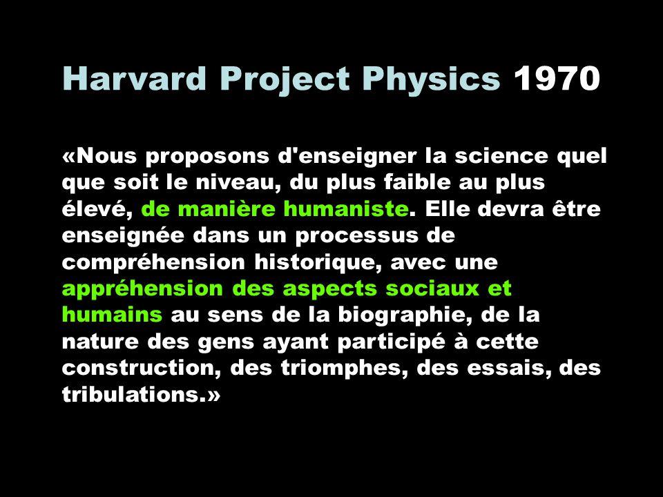 «Nous proposons d'enseigner la science quel que soit le niveau, du plus faible au plus élevé, de manière humaniste. Elle devra être enseignée dans un