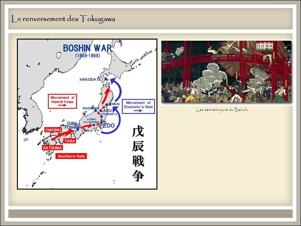 Le renversement des Tokugawa Les derniers jours du Bakufu