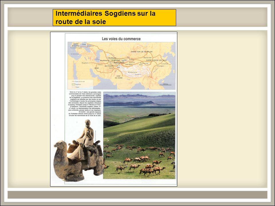 Intermédiaires Sogdiens sur la route de la soie