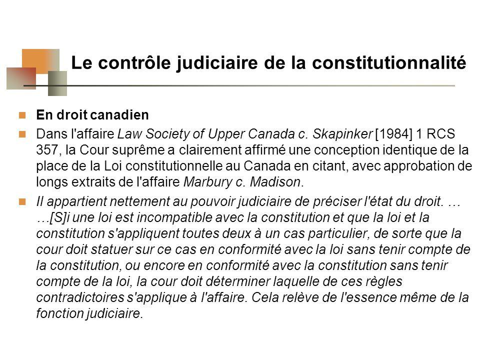 Le contrôle judiciaire de la constitutionnalité En droit canadien Dans l affaire Law Society of Upper Canada c.