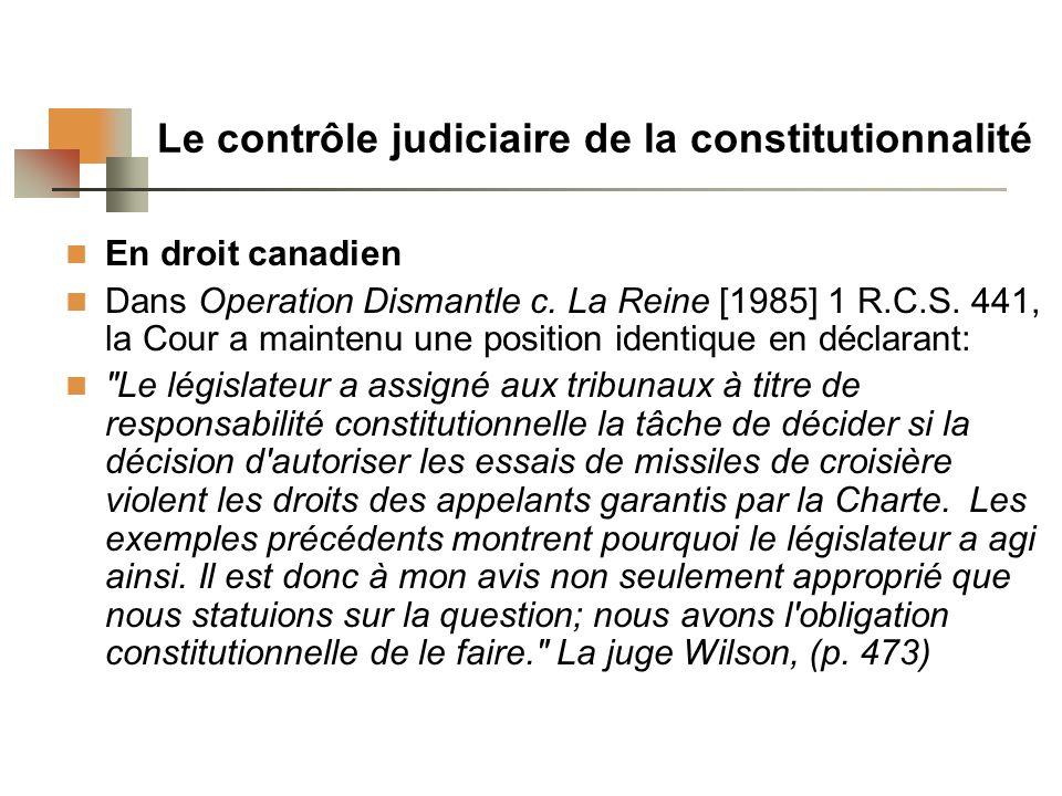 Le contrôle judiciaire de la constitutionnalité En droit canadien Dans Operation Dismantle c.