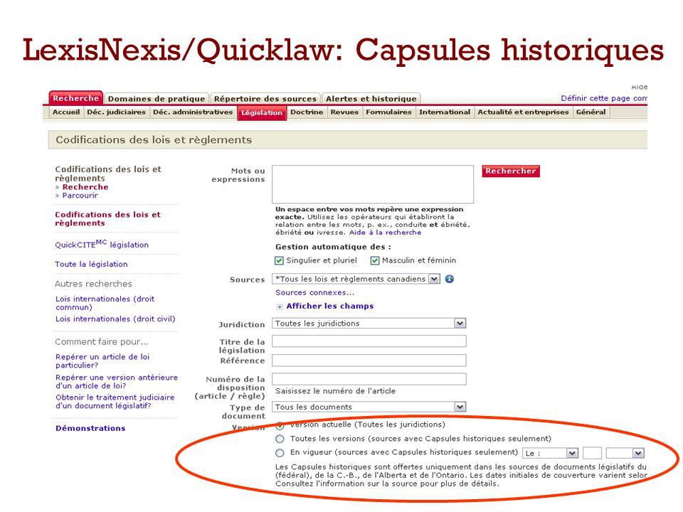 LexisNexis/Quicklaw: Capsules historiques