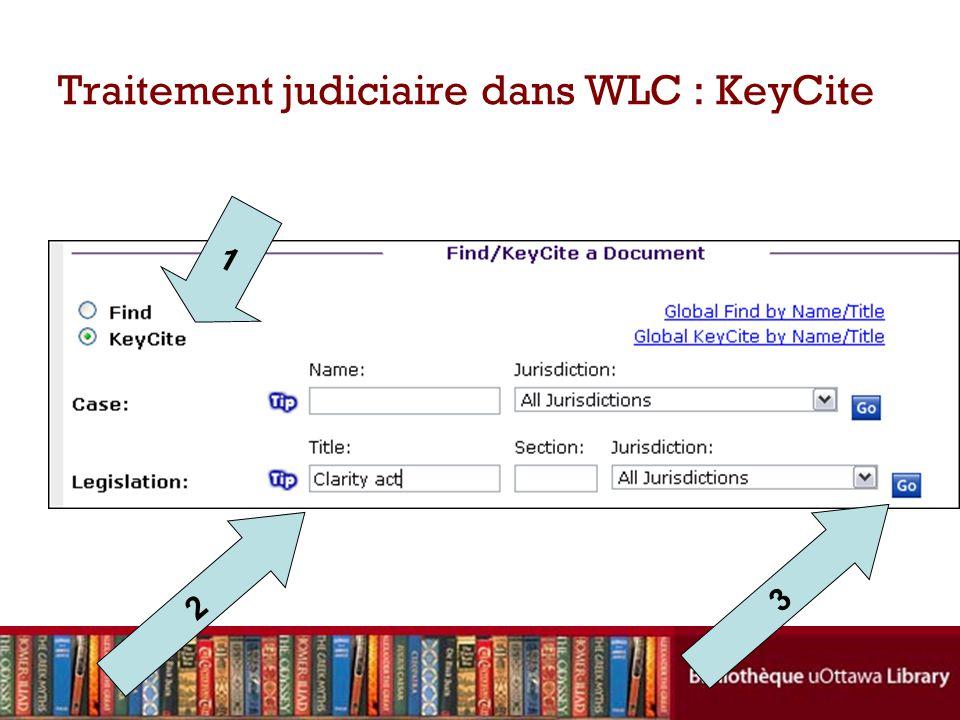 Traitement judiciaire dans WLC : KeyCite 2 1 3