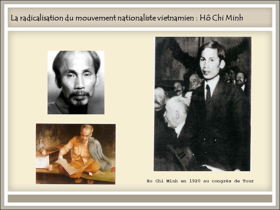 La radicalisation du mouvement nationaliste vietnamien : Hô Chi Minh Ho Chi Minh en 1920 au congrès de Tour