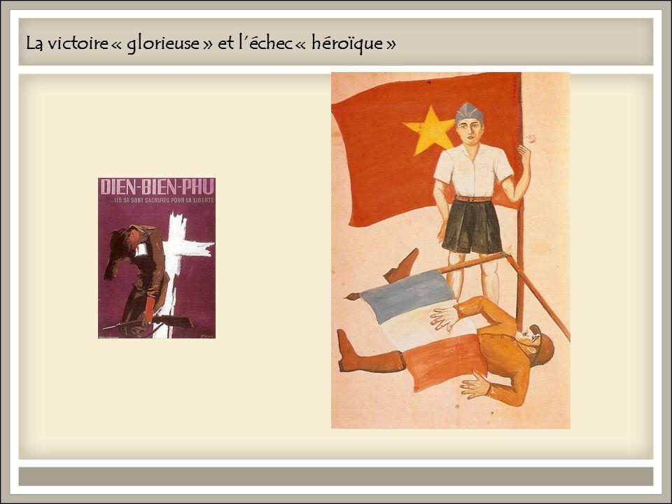 La victoire « glorieuse » et léchec « héroïque »