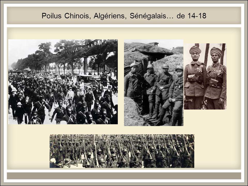 Poilus Chinois, Algériens, Sénégalais… de 14-18
