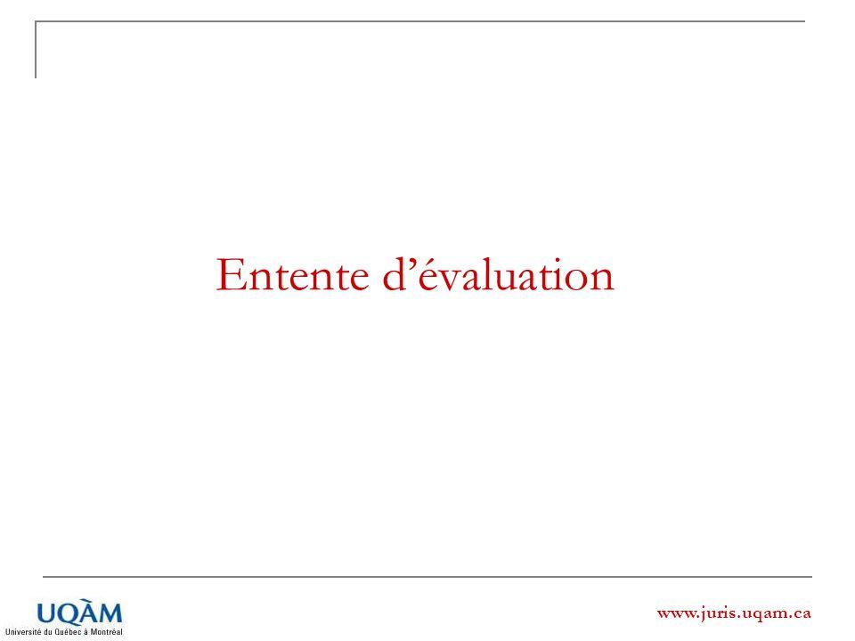 www.juris.uqam.ca Entente dévaluation