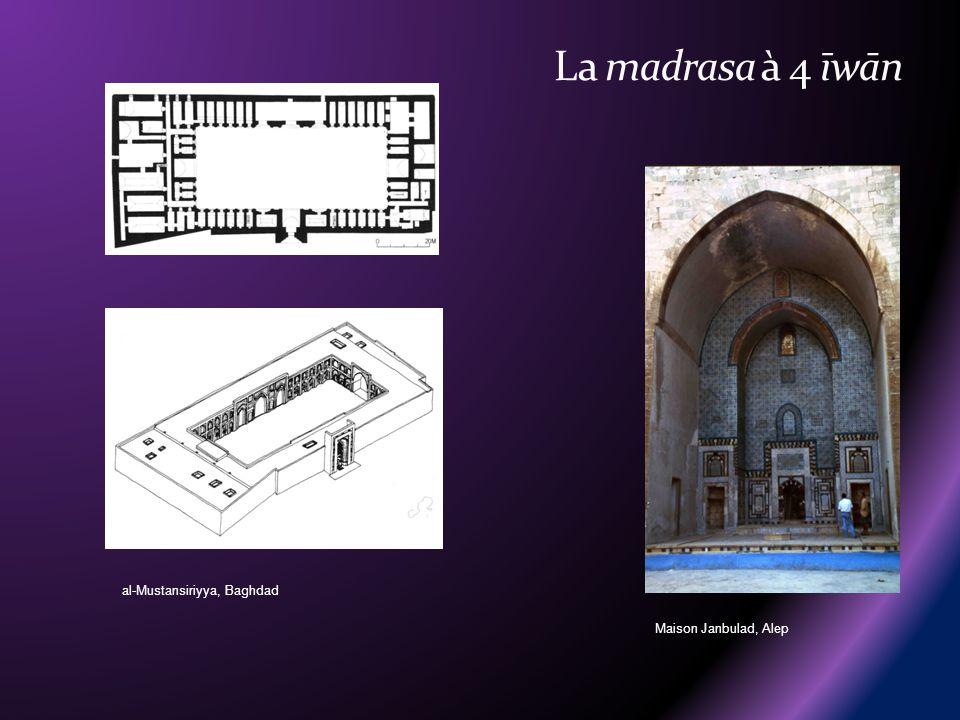 al-Mustansiriyya, Baghdad Maison Janbulad, Alep
