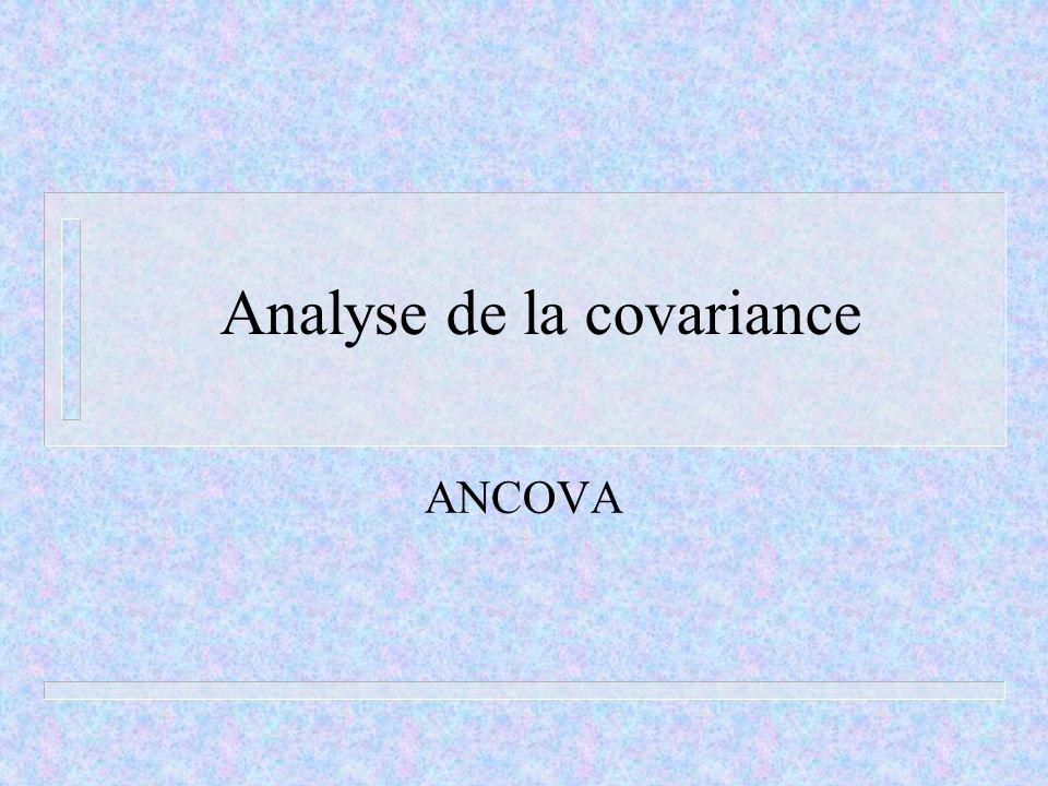 Analyse de la covariance ANCOVA