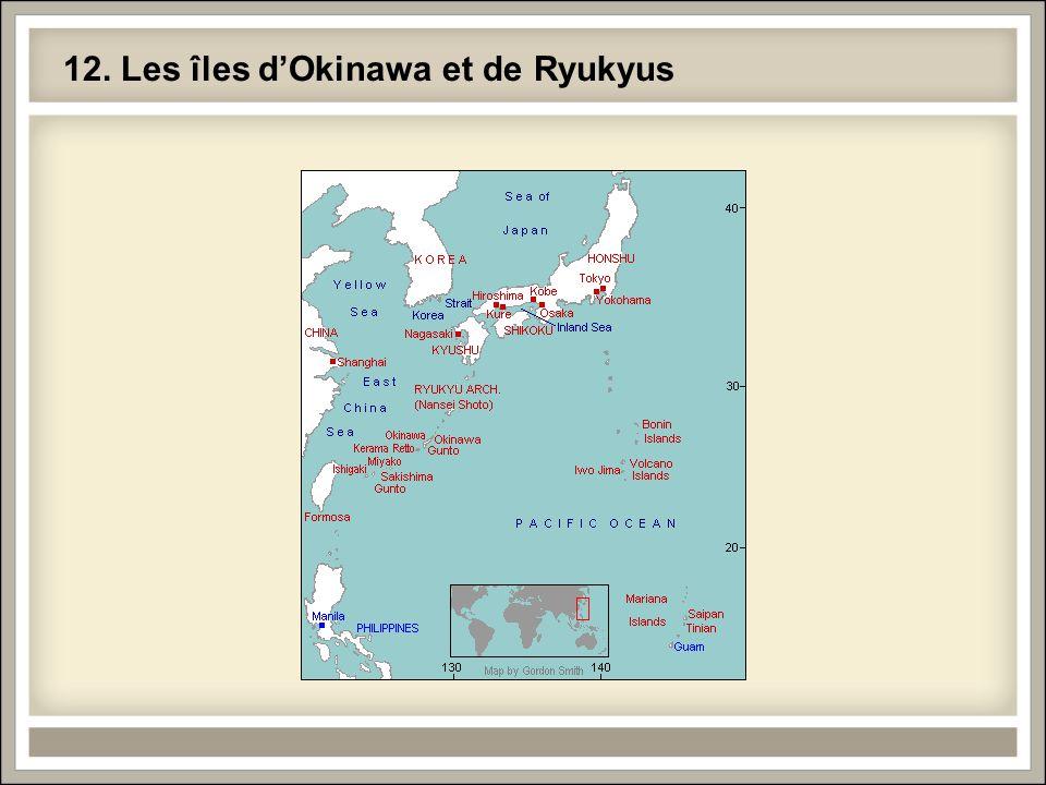 12. Les îles dOkinawa et de Ryukyus