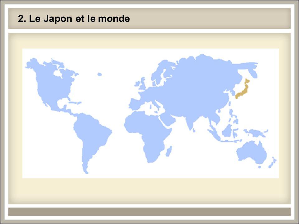 2. Le Japon et le monde
