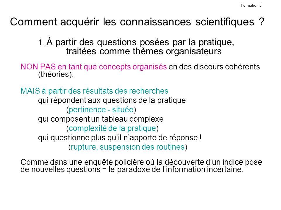 Formation 5 Comment acquérir les connaissances scientifiques .
