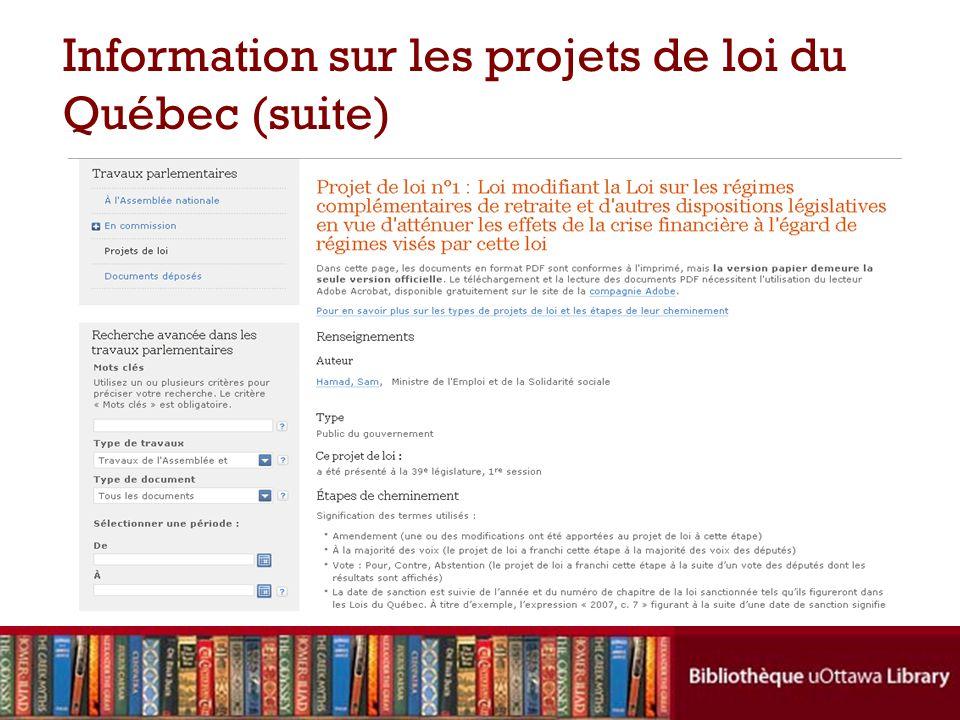 Information sur les projets de loi du Québec (suite)