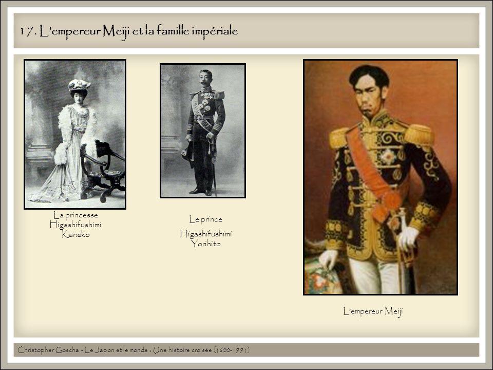 17. Lempereur Meiji et la famille impériale Christopher Goscha - Le Japon et le monde : Une histoire croisée (1600-1991) La princesse Higashifushimi K