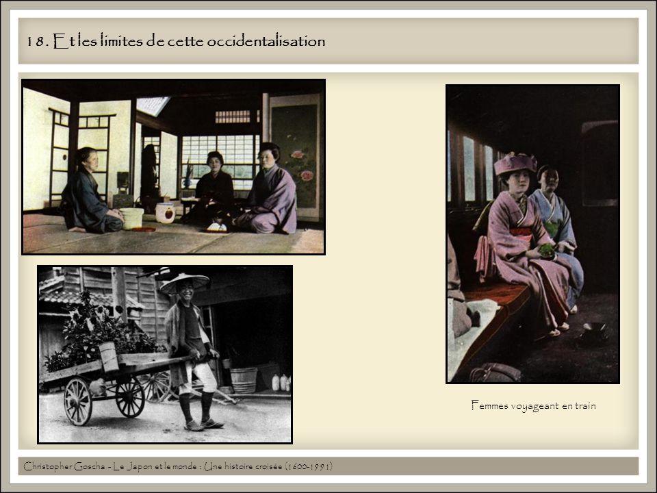18. Et les limites de cette occidentalisation Christopher Goscha - Le Japon et le monde : Une histoire croisée (1600-1991) Femmes voyageant en train