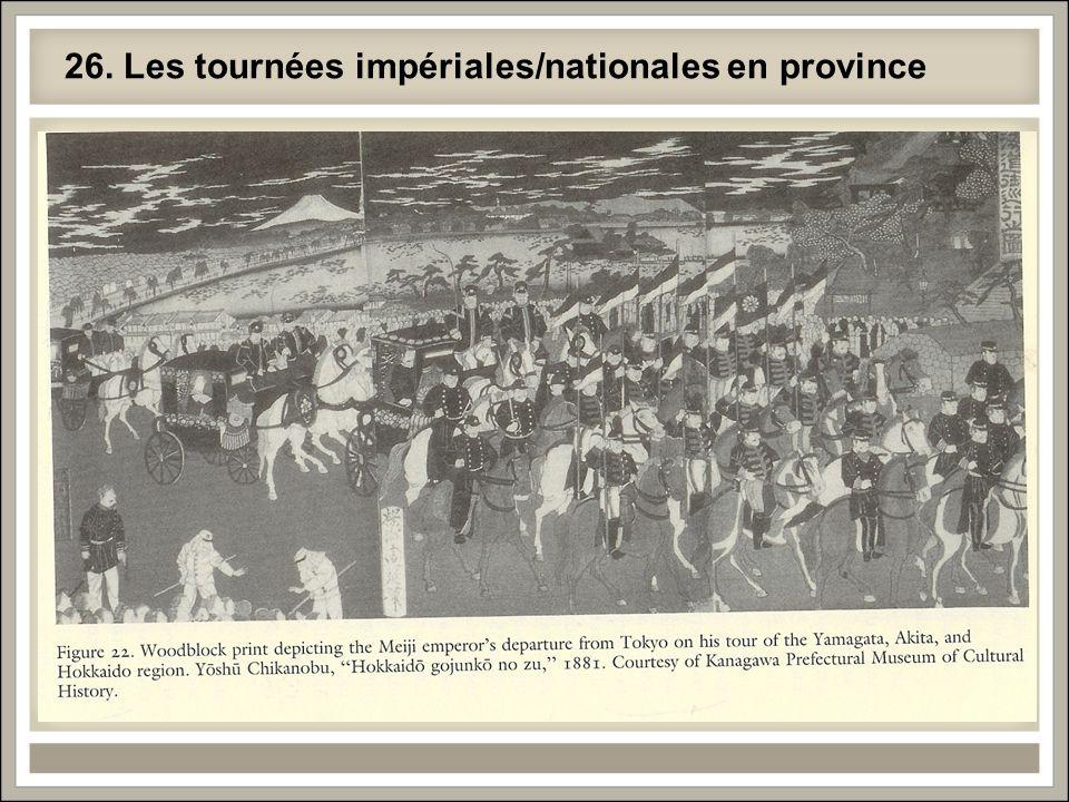 26. Les tournées impériales/nationales en province