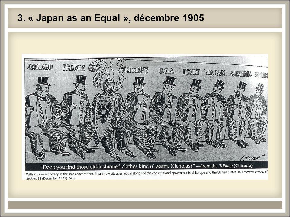3. « Japan as an Equal », décembre 1905