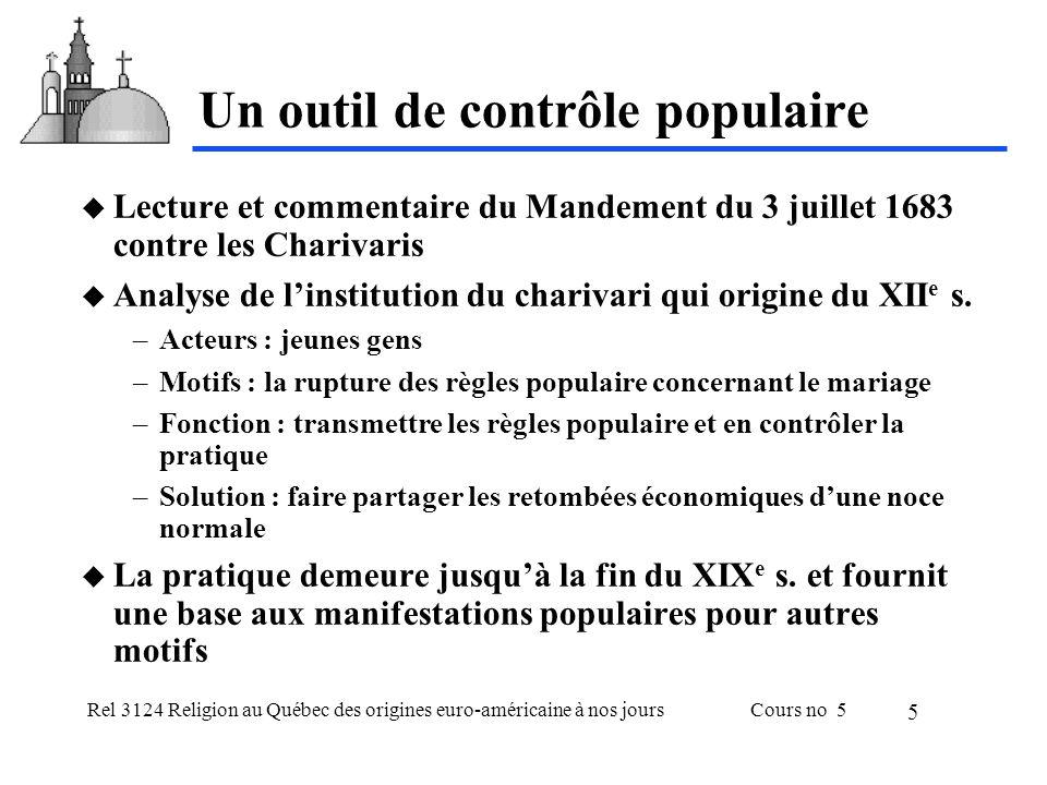 Rel 3124 Religion au Québec des origines euro-américaine à nos joursCours no 5 5 Un outil de contrôle populaire Lecture et commentaire du Mandement du