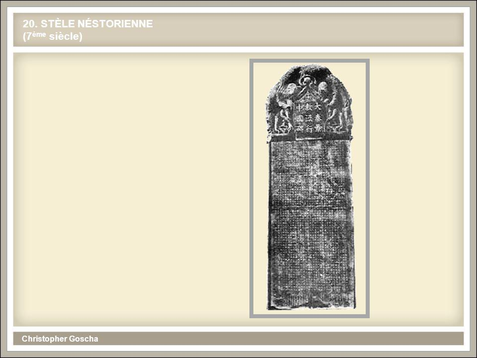 Christopher Goscha 20. STÈLE NÉSTORIENNE (7 ème siècle)