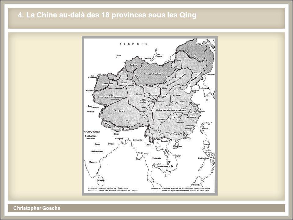 Christopher Goscha 4. La Chine au-delà des 18 provinces sous les Qing