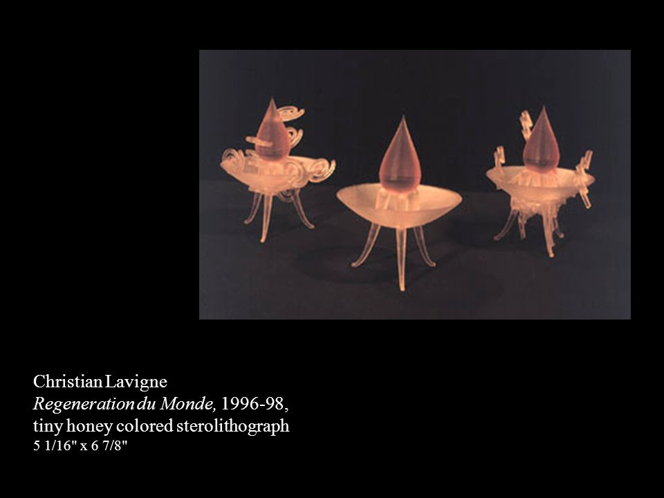 Christian Lavigne Regeneration du Monde, 1996-98, tiny honey colored sterolithograph 5 1/16 x 6 7/8