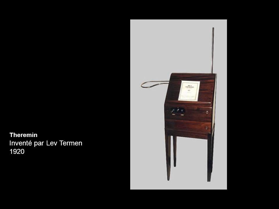 Theremin Inventé par Lev Termen 1920