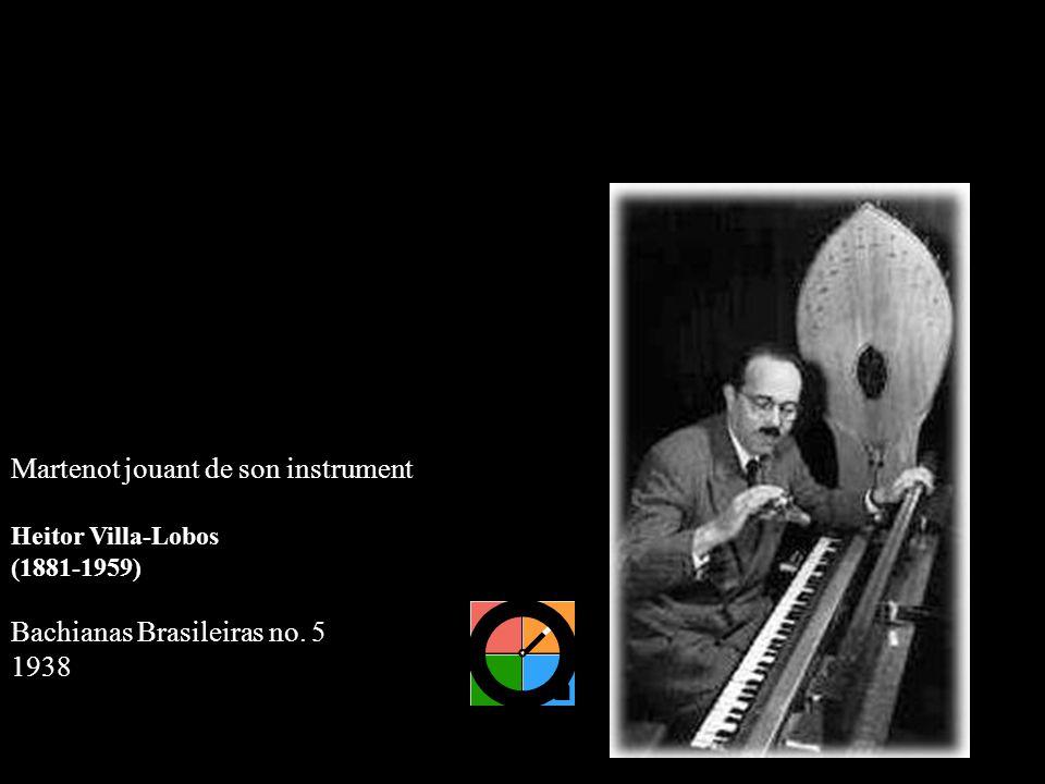 Martenot jouant de son instrument Heitor Villa-Lobos (1881-1959) Bachianas Brasileiras no. 5 1938