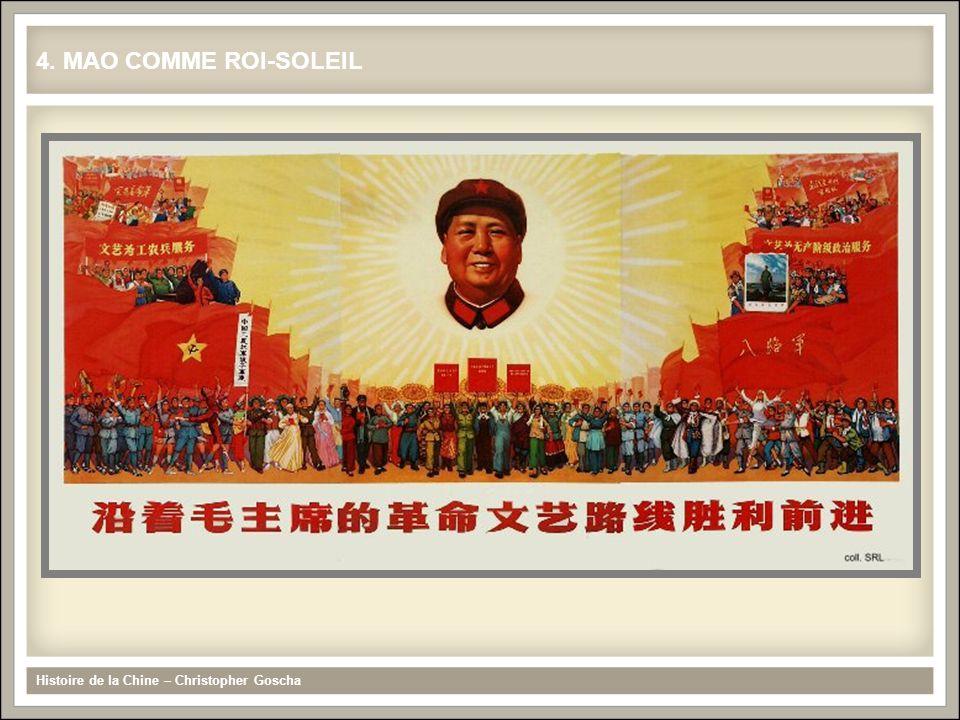 4. MAO COMME ROI-SOLEIL Histoire de la Chine – Christopher Goscha
